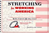 img - for Stretching for Working America by Bob Anderson (1988-10-01) book / textbook / text book