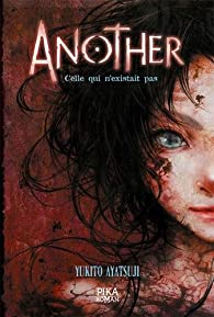 Another, tome 1 : Celle qui n'existait pas par Yukito Ayatsuji