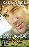 Colorado Fire (Colorado Heart) (Volume 2)