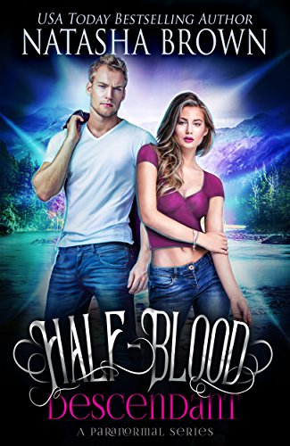 Half-Blood Descendant: A Paranormal Series (Half-Bloods Book 1) by [Brown, Natasha]