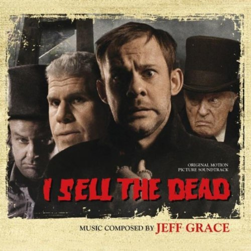I Sell the Dead (Original Motion Picture Soundtrack)