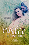 Without Boundaries (The Without series Book 1)