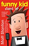 Funny Kid Stand Up (Funny Kid, #2)