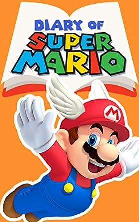 Diary of Super Mario – Book 3: Galaxy Getaway (Nintendo Collection Series)