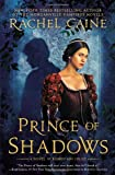 Prince of Shadows, Rachel Caine, 0451414411