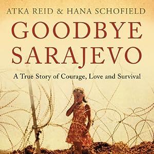 Goodbye Sarajevo Audiobook