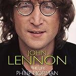 John Lennon: The Life   Phillip Norman