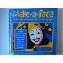 Make-A-Face: Book & Body Painting Kit for Kids of All Ages