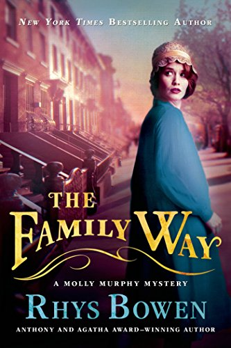 The Family Way: A Molly Murphy Mystery (Molly Murphy Mysteries Book 12)