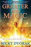 img - for Greater than Magic: The Supernatural Power of Faith book / textbook / text book
