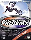 Mat Hoffman's Pro BMX Official Strategy Guide, Doug Walsh, 0744000343