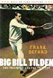 Big Bill Tilden, Frank Deford, 1894963245