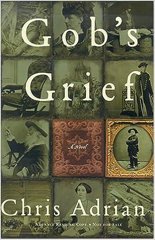 Gobs Grief: A Novel