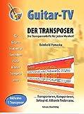 Guitar-TV: Der Transposer - Transponieren, Komponieren, Akkorde finden.: Inkl. 1 Transposer im Buch!