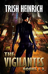 The Vigilantes by Trish Heinrich ebook deal