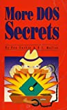 More DOS Secrets, Dan Gookin and Robert Mullen, 0945776284