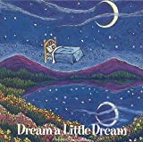Dream A Little Dream (Transitions Music)