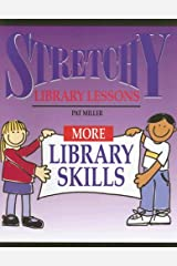 Stretchy Library Lessons More Library Skills Paperback