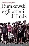 img - for Rumkowski e gli orfani di Lodz (Gli specchi) (Italian Edition) book / textbook / text book