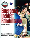 Emergency Incident Rehabilitation 9780131142794
