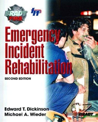 Emergency Incident Rehabilitation (2nd Edition)