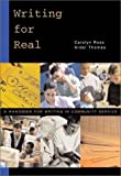 img - for Writing for Real: A Handbook for Writing in Community Service book / textbook / text book