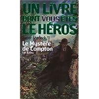 MYSTÈRE DE COMPTON (LE) (SUPER SHERLOCK 01)