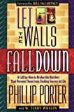 Let the Walls Fall Down, Philip Porter, 0884194248