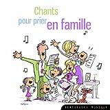 CD chants pour prier en famille par la chorale de st vincent de rennes