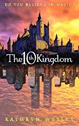 The Tenth Kingdom: Do You Believe in Magic?