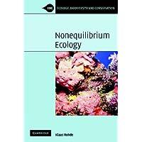 Nonequilibrium Ecology (Ecology, Biodiversity and Conservation)