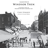 Windsor Then, Chris Edwards, 146366088X
