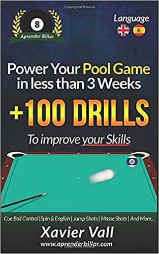 Power your Pool Game in less than 3 Weeks: +100 Drills to improve your Skills: Amazon.es: Vall Ramos, Xavier Anton: Libros en idiomas extranjeros