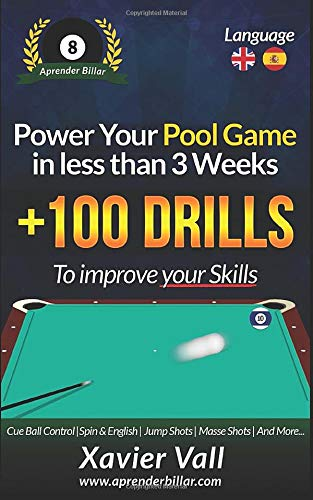 Power your Pool Game in less than 3 Weeks: +100 Drills to improve ...