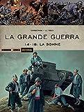 La Grande Guerra. 14-18: La Somme: 59