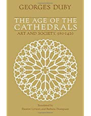 The Age of the Cathedrals: Art and Society, 980-1420