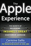 img - for The Apple Experience: Secrets to Building Insanely Great Customer Loyalty (Business Books) book / textbook / text book