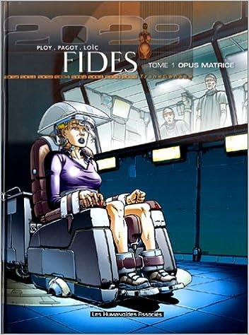 Lire un Fides, tome 1 : Opus matrice pdf, epub