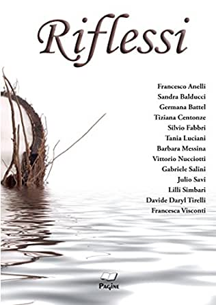 Amazon.com: Riflessi 4 (Italian Edition) eBook: FRANCESCO