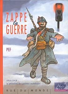 """Afficher """"Zappe la guerre"""""""