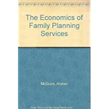 The Economics of Family Planning Services