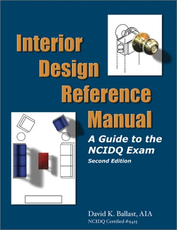 interior-design-reference-manual-a-guide-to-the-ncidq-exam
