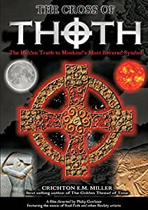 The Cross of Thoth by Chrichton E.M. Miller