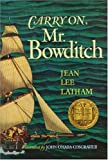 Carry On, Mr. Bowditch by Jean Lee Latham (1955-09-09)