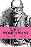 What Women Want, David Von Kotzebue, 1482032686