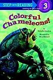 Colorful Chameleons!, Michelle Knudsen, 0375906657