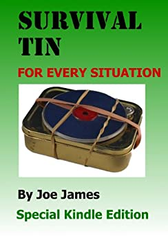 Survival Tin for Every Situation by [James, Joe]