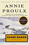 Close Range, Annie Proulx, 0684852225