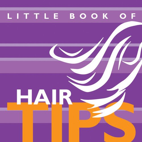 The Little Book of Hair Tips (Little Books of Tips) ebook
