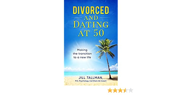 divorced and dating at 50